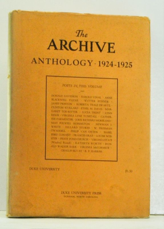 The Archive Anthology: Verse by Little-Known and Well-Known Writers. R. P. Harriss, Jay B. Hubbell, intro.