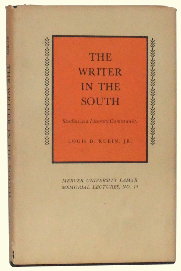 The Writer in the South: Studies in a Literary Community.