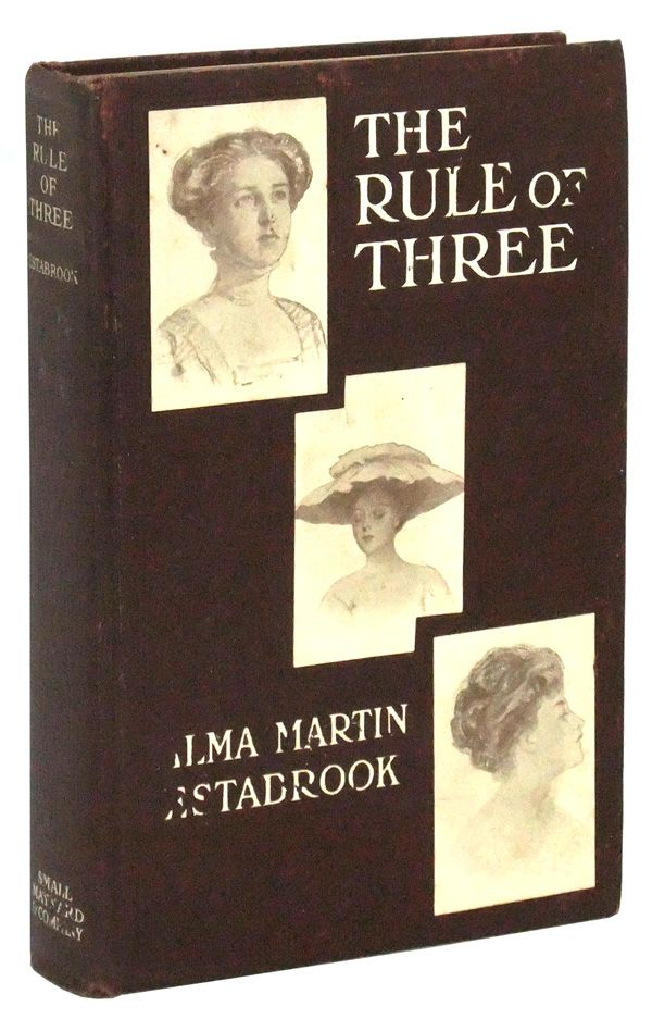 The Rule of Three: A Story of Pike's Peak. Alma Martin Estabrook.