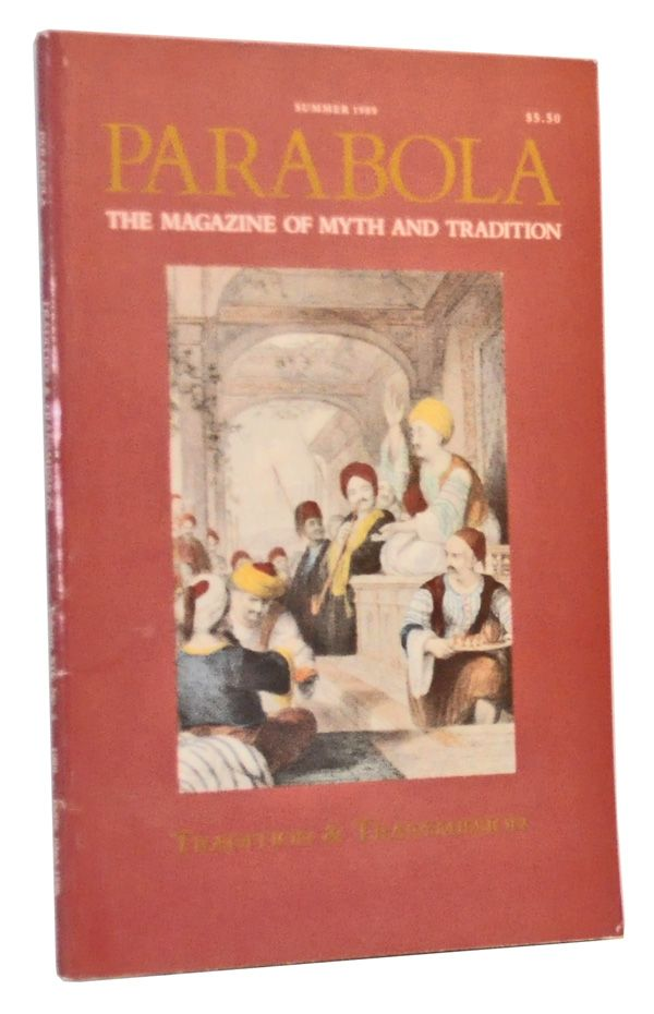 Parabola: The Magazine of Myth and Tradition, Volume 14, Number 2 (May 1989). Tradition & Transmission. Rob Baker, P. D. Ouspensky, Amadou Hampate Ba, William Anderson, Cynthia Bourgeault, Ora Rotem-Nelken, Ofra Raz, David Heald, Rembert Herbert, Joseph Bruchac, others.