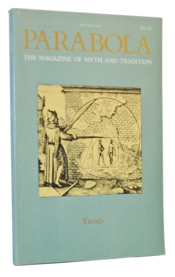 Parabola: The Magazine of Myth and Tradition, Volume 14, Number 4 (November 1989). Triad. Rob Baker, P. L. Travers, Harry Remde, Rembert Herbert, Eknath Easwaran, Rene Guenon, Claude Bragdon, Helen M. Luke, Frederick Franck, Richard Lewis, others.