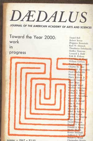 Daedalus: Journal of the American Academy of Arts and Sciences, Summer 1967 (Volume 96, Number 3): Toward the Year 2000: Work in Progress. Stephen R. Graubard.