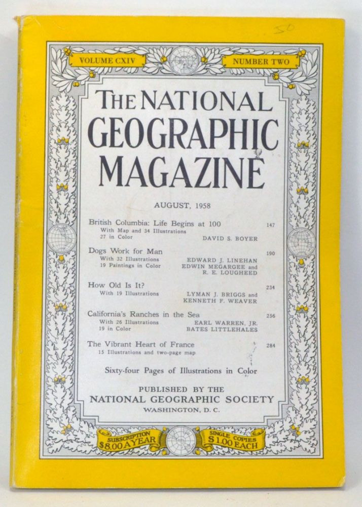 The National Geographic Magazine, Volume CXIV, Number Two (August, 1958). Melville Bell Grosvenor, David S. Boyer, Edward J. Linehan, Edwin Megargee, R. E. Lougheed, Lyman J. Briggs, Kenneth F. Weaver, Earl Jr. Warren, Bates Littlehales.