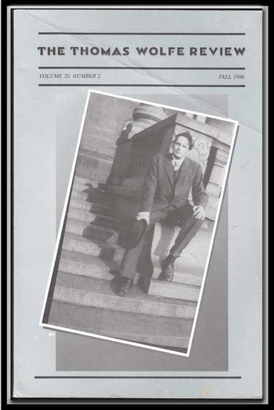 The Thomas Wolfe Review, Vol. 20, Number 2 (Fall 1996). Terry Roberts, Aldo P. Magi, Ted Mitchell, James W. Jr. Clark, Marvin V. Peterson, Warren Edminster, John L. Jr. Idol, Amy C. George, Ed. Emeritus.