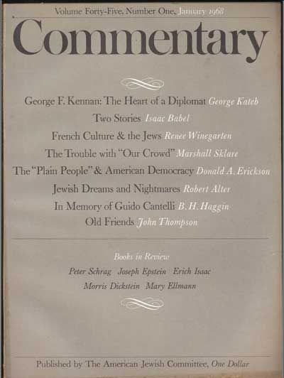 Commentary: Vol. 45, No. 1 (January 1968). Norman Podhoretz, George Kateb, Isaac Babel, Renee Winegarten, Marshall Sklare, Donald A. Erickson, Robert Alter, B. H. Haggin, John Thompson.