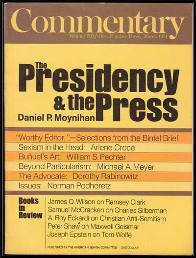 Commentary: Vol. 51, No. 3 (March, 1971). Norman Podhoretz, Daniel P. Moynihan, Arlene Croce, William S. Pechter, Michael A. Meyer, Dorothy Rabinowitz.