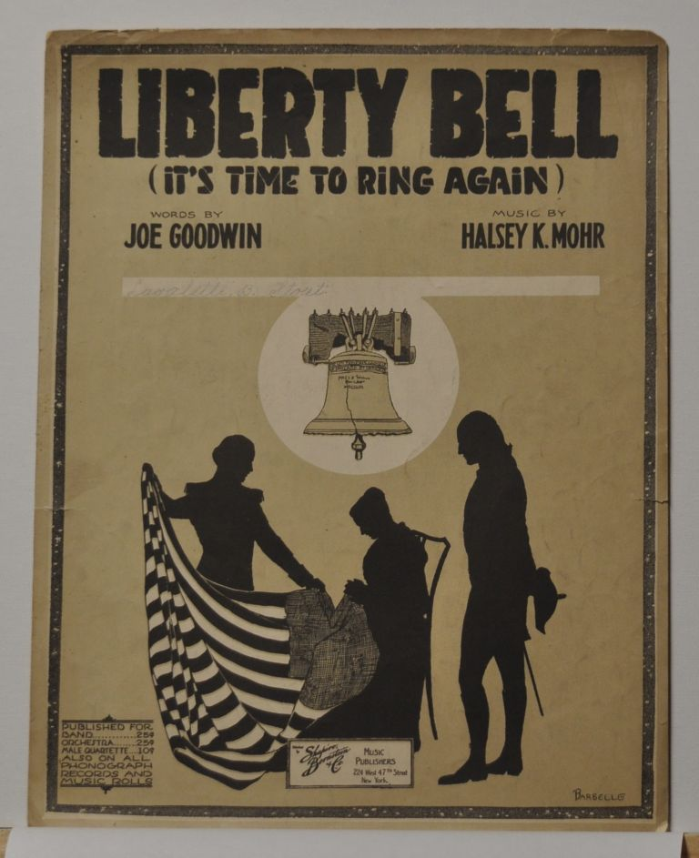 Liberty Bell (It's Time to Ring Again) (Sheet Music). Joe Goodwin, Halsey K. Mohr.
