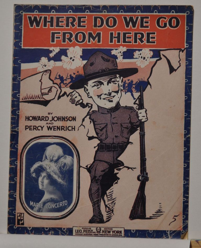 Where Do We Go From Here (Sheet Music). Howard Johnson, Percy Wenrich.