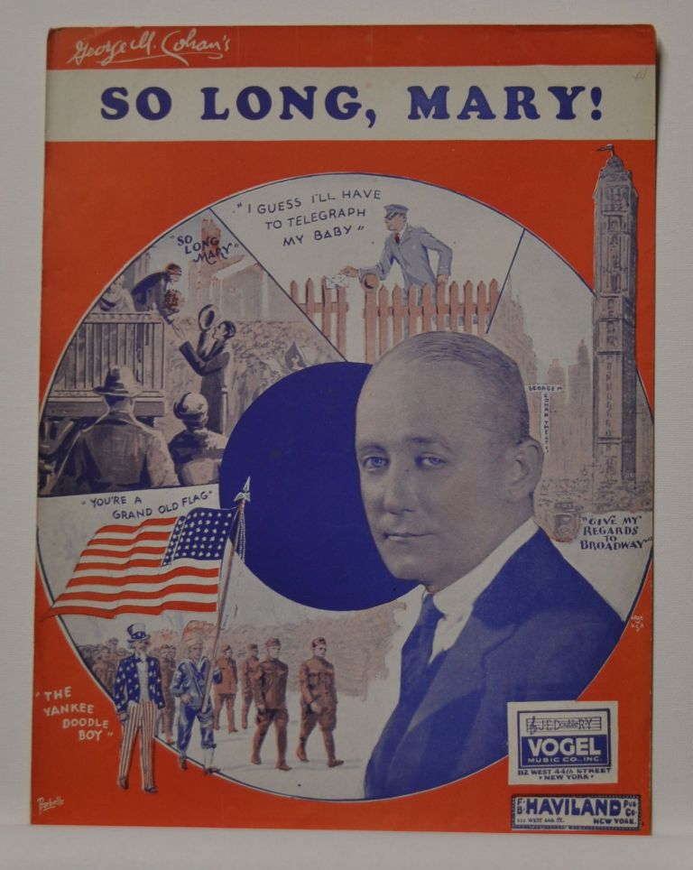 So Long, Mary (Sheet Music). George M. Cohan.