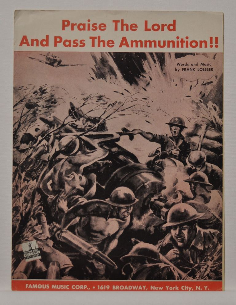 Praise the Lord and Pass the Ammunition!! (sheet music). Frank Loesser.