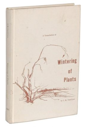 Wintering of Plants. I. M. Vasil'yev, Jacob Levitt.