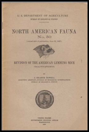 U. S. Department of Agriculture Bureau of Biological Survey, North American Fauna No. 50 (June...