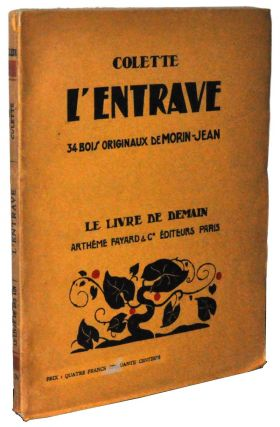 L'Entrave (French language edition). Colette, Sidonie Gabrielle.