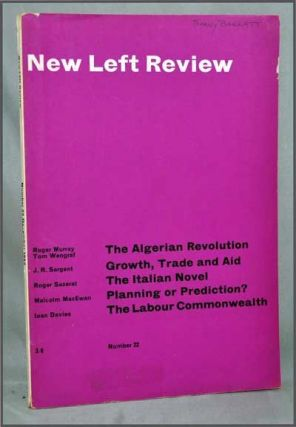 New Left Review, Number 22 (December 1963). Perry Anderson, J. R. Sargent, Roger Murray, Tom Wengraf, Malcolm MacEwan, Ioan Davies, Roger Sazerat, Michael Artis.