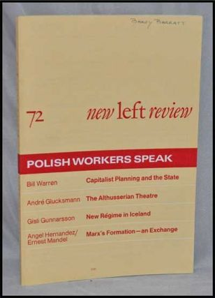 New Left Review, 72 (March-April 1972) : Polish Workers Speak. Perry Anderson, Bill Warren,...