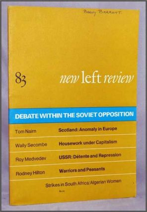 New Left Review, 83 (January-February 1974) : Debate Within the Soviet Opposition. Perry...