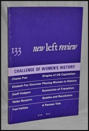 New Left Review, 133 (May-June 1982) : Challenge of Women's History. Perry Anderson, Charles...