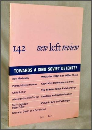 New Left Review, 142 (November-December 1983) : Towards a Sino-Soviet Detente? Perry Anderson,...