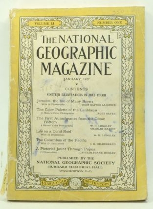 The National Geographic Magazine, Volume 51, Number 1 (January 1927). Gilbert H. Grosvenor, John...
