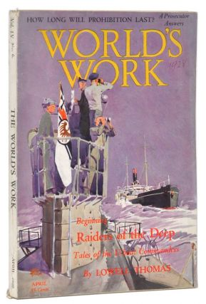 The World's Work, Vol. 55, No. 6 (April, 1928). How Long Will Prohibition Last? Carl C. Dickey,...