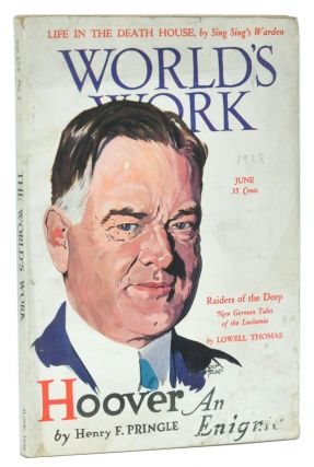 The World's Work, Vol. 56, No. 2 (June, 1928). Hoover, an Enigma. Carl C. Dickey, Henry F....