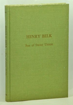 Henry Belk: 'Son of Sweet Union'. Moses Rountree.
