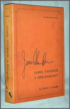 James Thurber: a Bibliography. Edwin T. Bowden