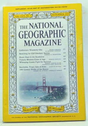 The National Geographic Magazine, Volume 116 Number 5 (November 1959). Melville Bell Grosvenor,...