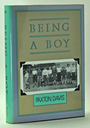 Being a Boy. Paxton Davis.