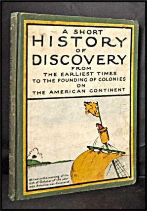 History with a Match: Being an Account of the Earliest Navigators and the Discovery of America. Hendrik Willem Van Loon.