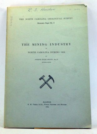 The Mining Industry of North Carolina during 1903. Joseph Hyde Pratt