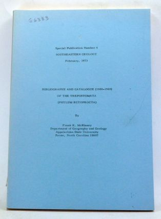 Southeastern Geology. Special Publication Number 4 (February 1973). Bibliography and Catalogue...
