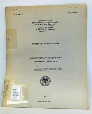 Report of Investigations: Exploration at the Cline Mine, Cabarrus County, N.C. R.I. 3873 (April 1946). William A. Beck.