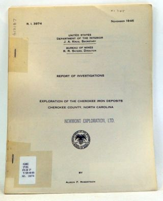 Report of Investigations: Exploration of the Cherokee Iron Deposits, Cherokee County, North...