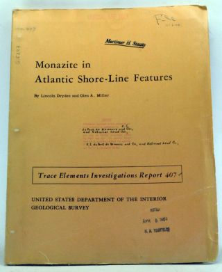 Monazite in Atlantic Shore-Line Features. Lincoln Dryden, Glen A. Miller