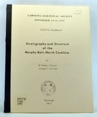 Stratigraphy and Structure of the Murphy Belt, North Carolina. Carolina Geological Society Field...