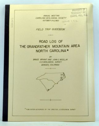 Road Log of the Grandfather Mountain Area, North Carolina. Field Trip Guidebook, Annual Meeting, Carolina Geological Society, October 8-9, 1960. Bruce Bryant, John C. Jr Reed.
