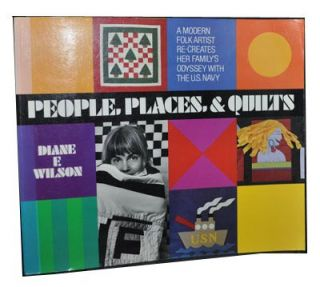 People, Places, & Quilts. Diane F. Wilson.
