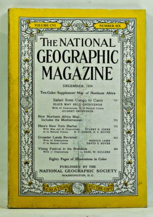 The National Geographic Magazine, Volume 106, Number 6 (December 1954). Gilbert Grosvenor, Elsie...