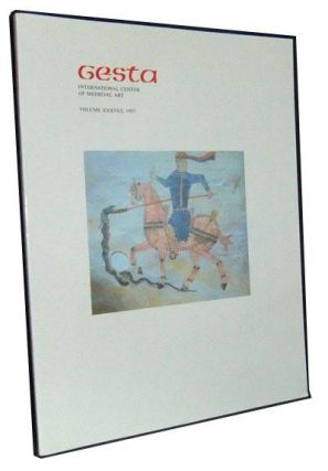 Gesta: International Center of Medieval Art, Volume XXXVI/2 (1997); Visual Culture of Medieval...
