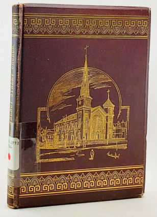 History of Walnut Street Church: Sketches of Its Pastors, Elders and Prominent Members with Reminiscences of Evansville in Early Times. Mary F. Reilly.
