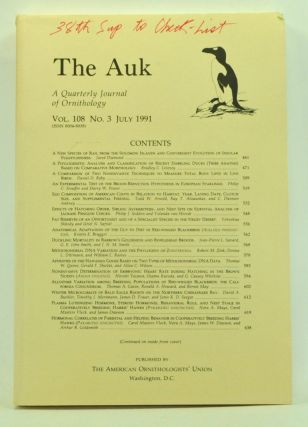 The Auk: A Quarterly Journal of Ornithology, Volume 108, Number 3 (July 1991). Alan H. Brush,...