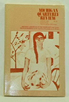 Michigan Quarterly Review, Volume 21, Number 2 (Spring 1982). Laurence Goldstein