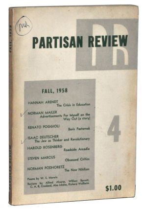 The Partisan Review, Volume XXV, Number 4 (Fall, 1958). William Phillips, Philip Rahv, Hannah...