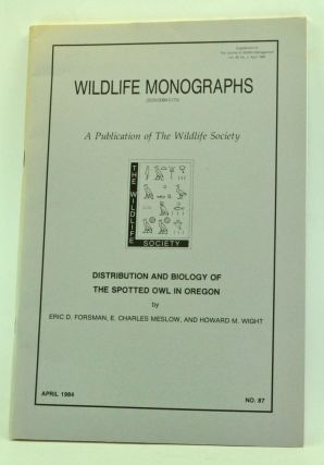 Distribution and Biology of the Spotted Owl in Oregon. Wildlife Monographs No. 87 (April 1984)....