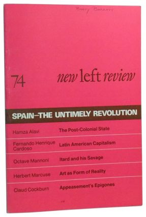 New Left Review Number 74 (July-August 1972). Perry Anderson, Fernando Claudin, Octave Mannoni,...