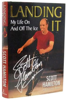Landing It: My Life On And Off The Ice. Scott Hamilton, Lorenzo, Lorenzo Benet