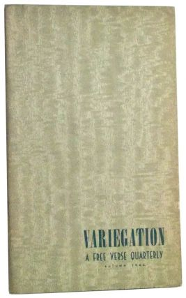 Variegation: A Free Verse Quarterly. Volume 1, No. 4 (Autumn 1946). Grover I. Jr. Jacoby, Dorothy Hobson, Frances Montague, Marietta Thompson Sprague, Nina Willis Walter, Boris Randolph, Winifred Clark, Mae Winkler Goodman, Ethelford Carroll, Marie Erwin Ward, Kay DeBard Hall, Rosalie S. Jacoby, others.