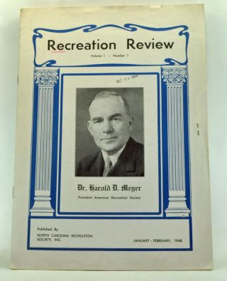 Recreation Review, Volume 1, Number 1 (January-February 1948). Harold J. Dudley