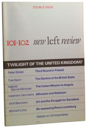 New Left Review Number 101-102 (February-April 1977). Double Issue: Twilight of the United...